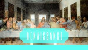ルネサンス美術の「3つの特徴」と「なぜ、どのように」生まれたか?を解説!