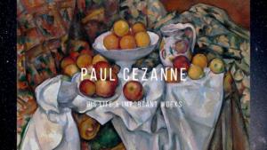 ポール・セザンヌの人生と絵画作品を3つの方法で読み解く!代表作5点も解説!